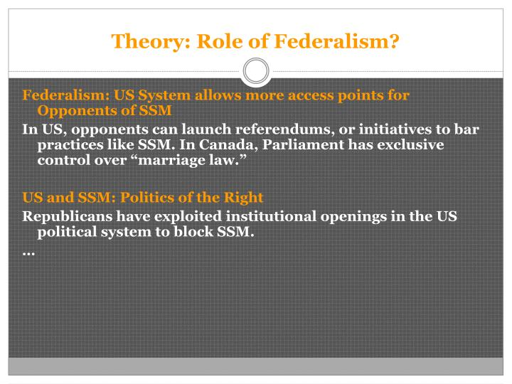 Theory: Role of Federalism?