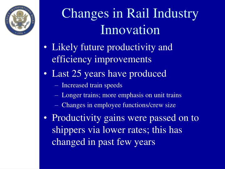 Changes in Rail Industry Innovation