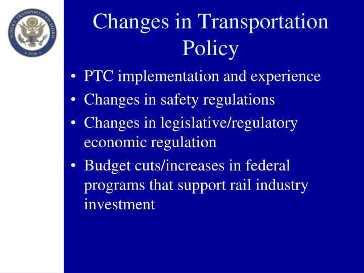 Changes in Transportation Policy