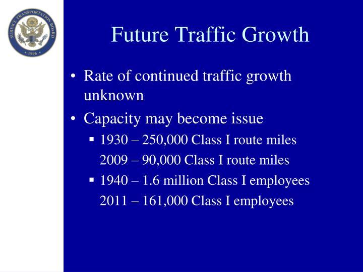 Future Traffic Growth