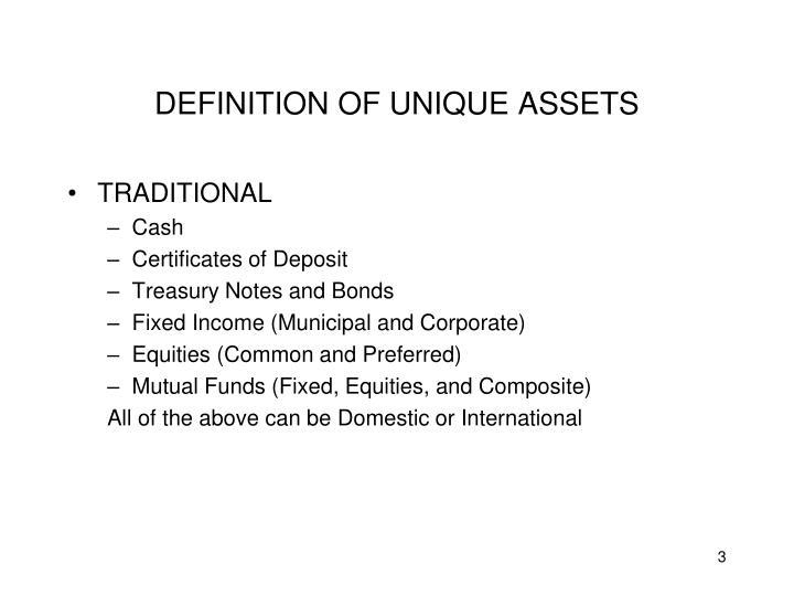 Definition of unique assets
