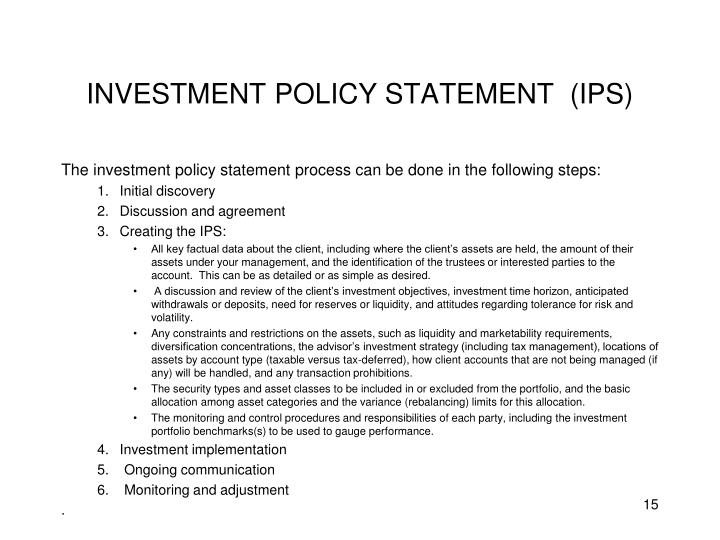 INVESTMENT POLICY STATEMENT  (IPS)