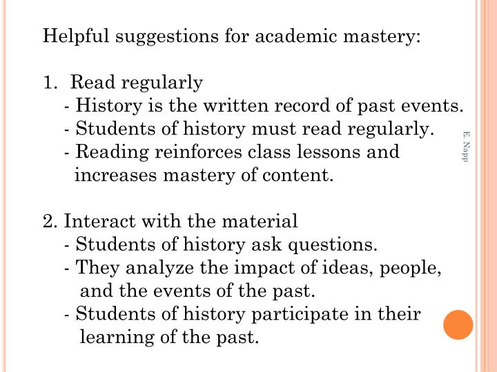 Helpful suggestions for academic mastery: