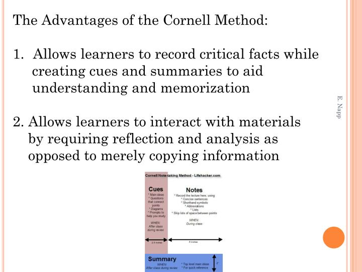 The Advantages of the Cornell Method: