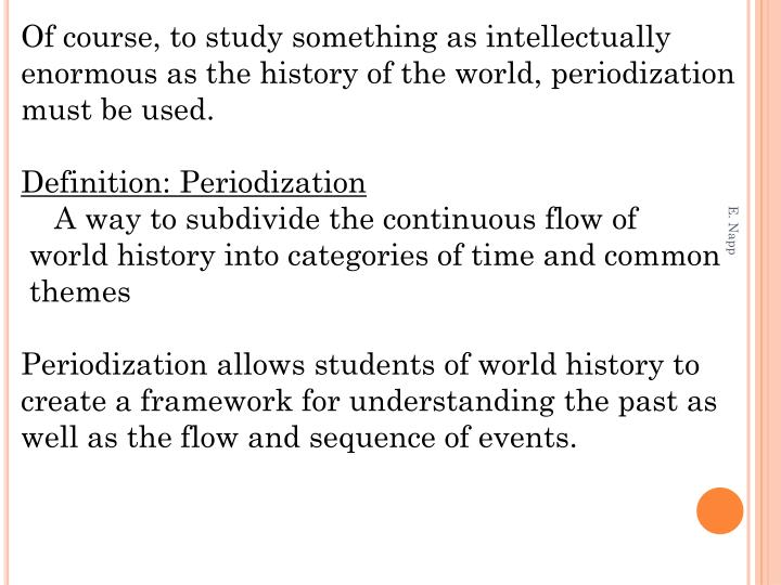 Of course, to study something as intellectually