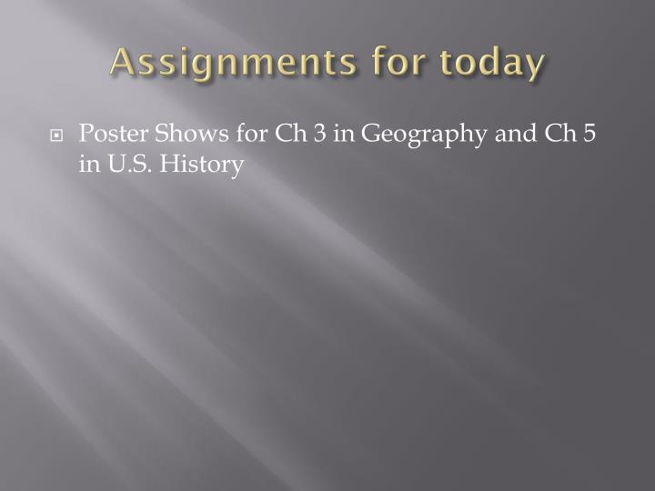 Assignments for today