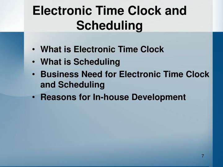 Electronic Time Clock and Scheduling
