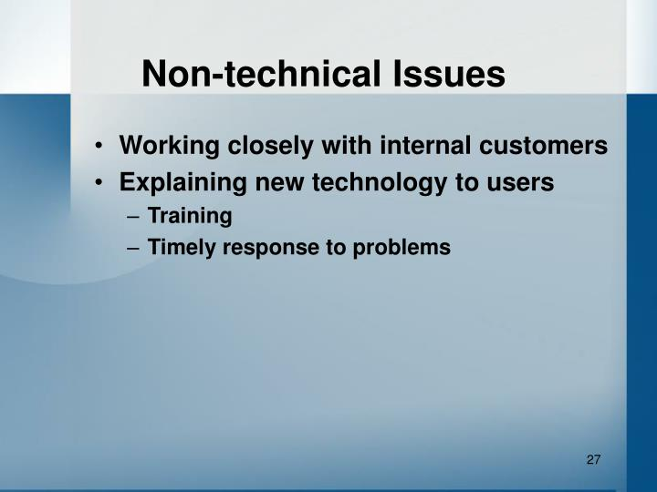 Non-technical Issues