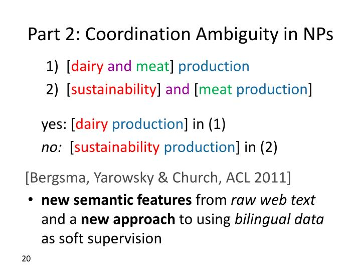 Part 2: Coordination Ambiguity in NPs