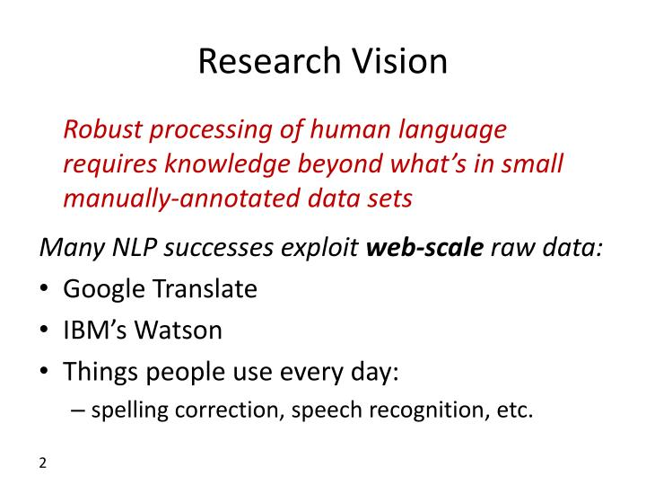 Research vision