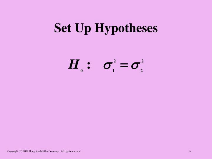 Set Up Hypotheses