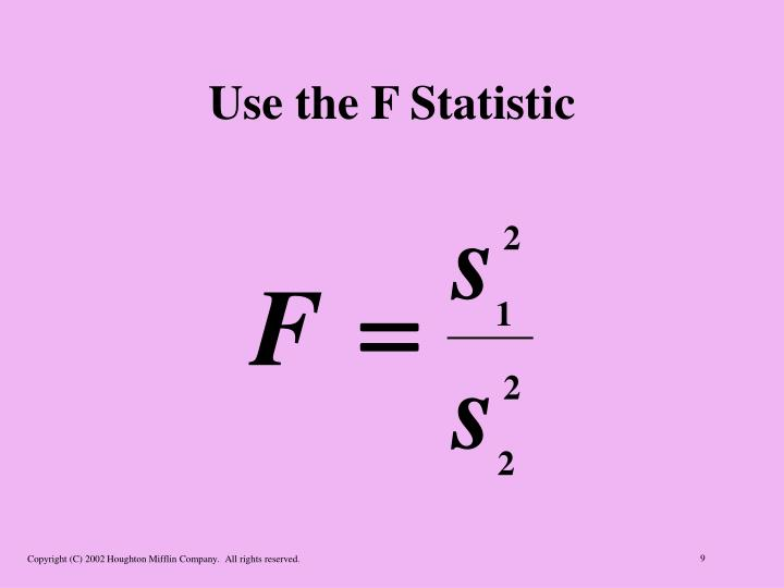 Use the F Statistic