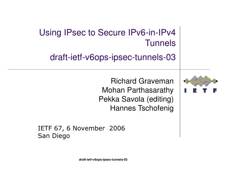 using ipsec to secure ipv6 in ipv4 tunnels draft ietf v6ops ipsec tunnels 03 n.