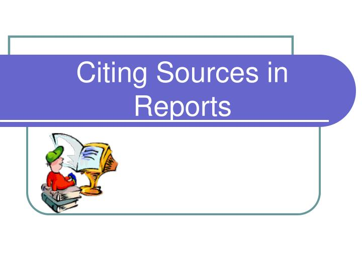 citing sources in reports n.