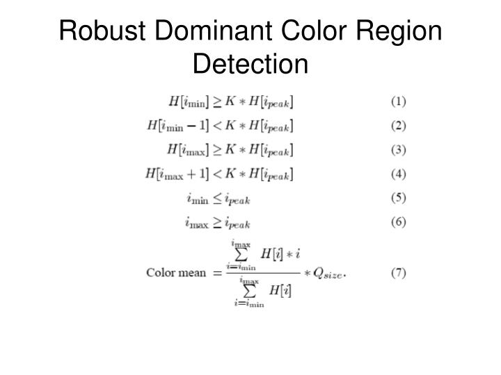 Robust Dominant Color Region Detection