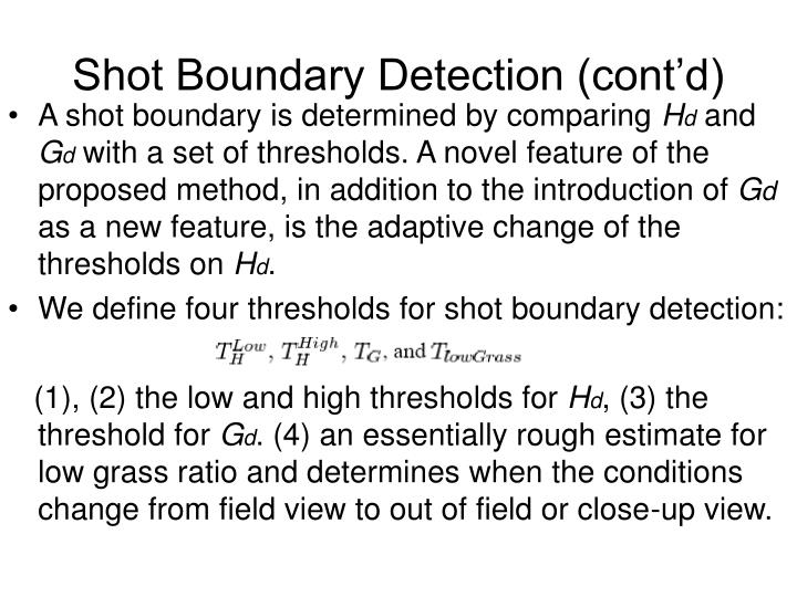 Shot Boundary Detection (cont'd)