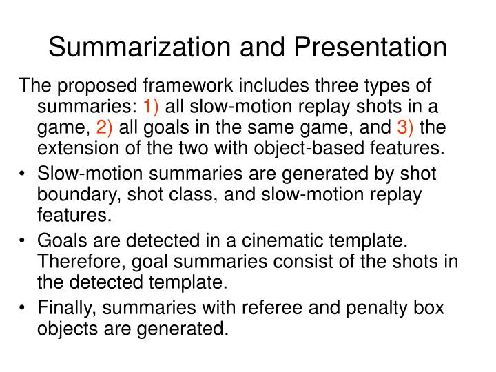 Summarization and Presentation