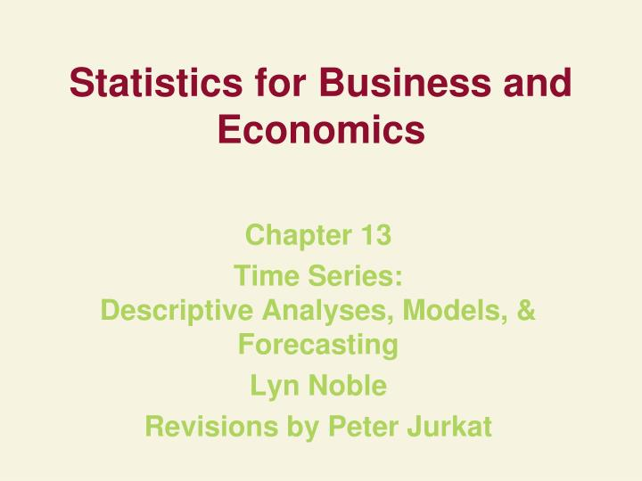 PPT - Statistics for Business and Economics PowerPoint