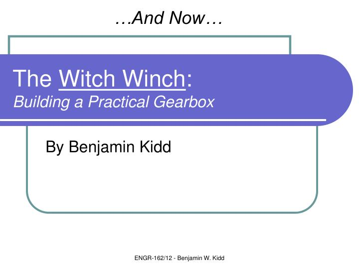 the witch winch building a practical gearbox n.