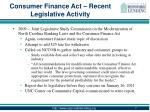 consumer finance act recent legislative activity1