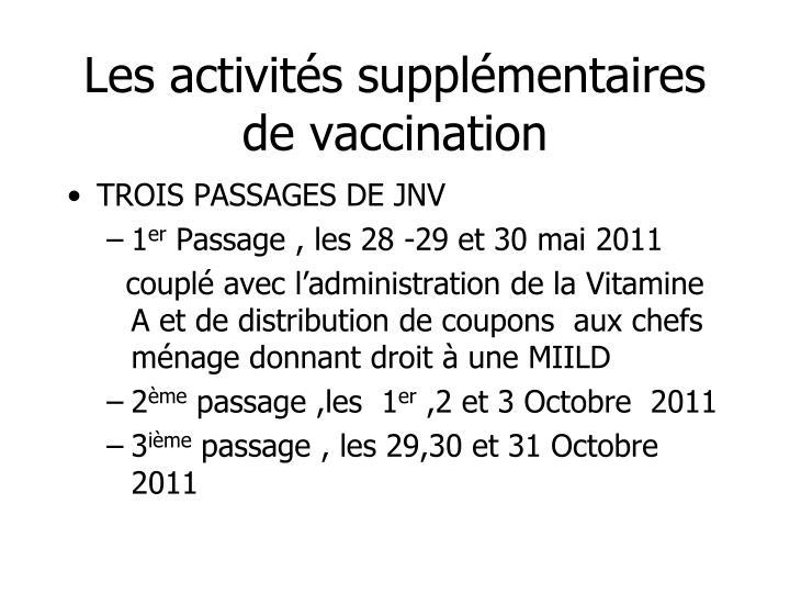 Les activités supplémentaires de vaccination