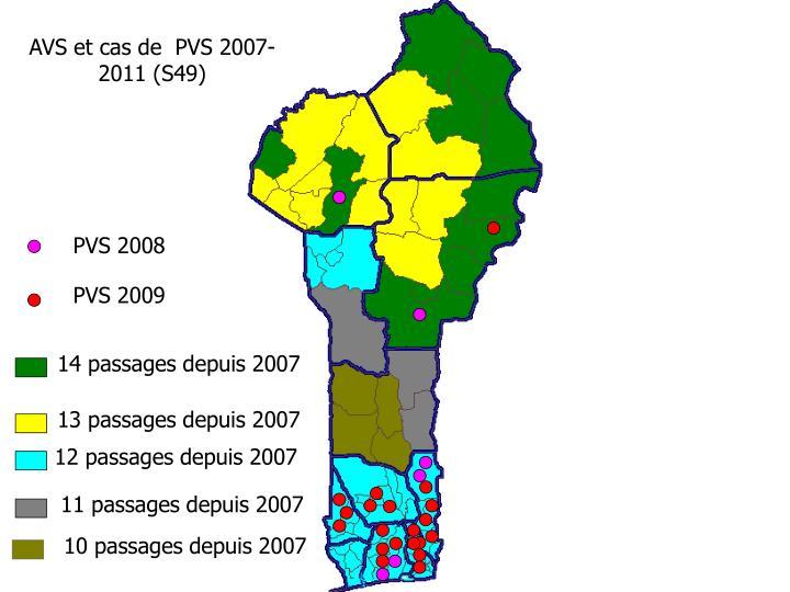 AVS et cas de  PVS 2007-2011 (S49)