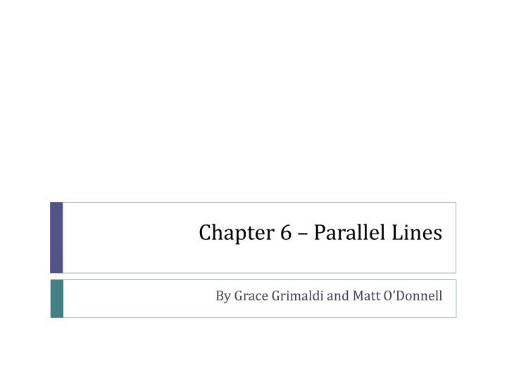 Chapter 6 parallel lines