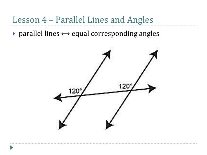 Lesson 4 – Parallel Lines and Angles