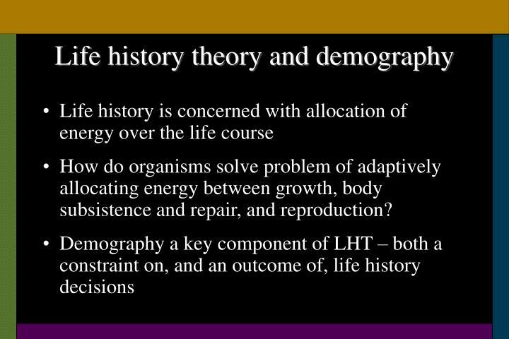 Life history theory and demography