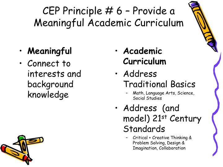CEP Principle # 6 – Provide a