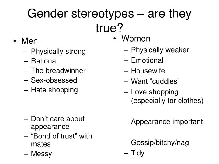 Gender stereotypes are they true