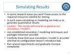 simulating results