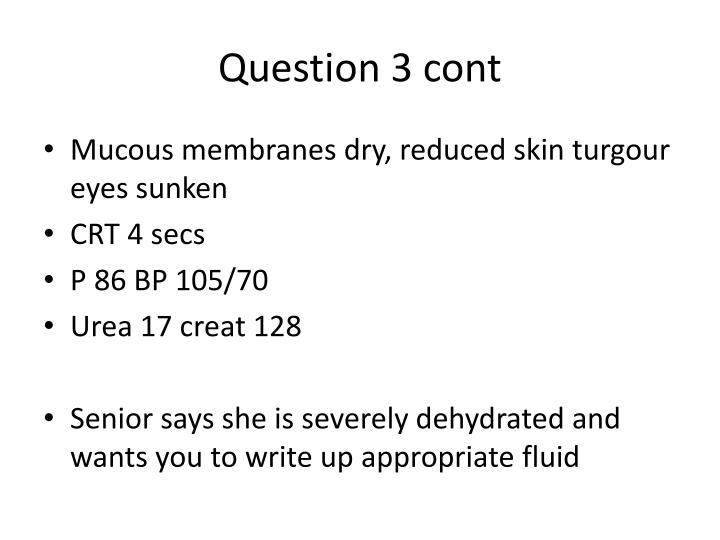 Question 3 cont
