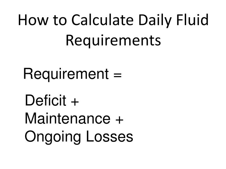 How to Calculate Daily Fluid Requirements