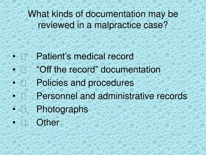 What kinds of documentation may be
