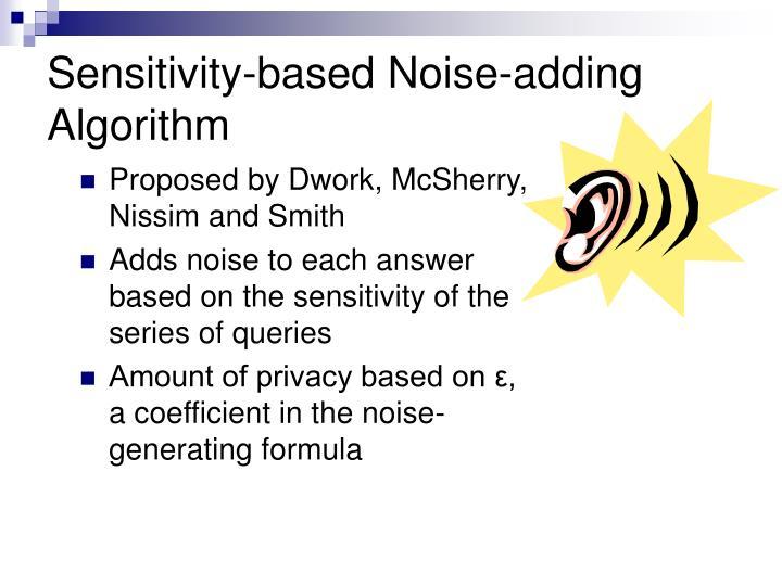 Sensitivity-based Noise-adding Algorithm