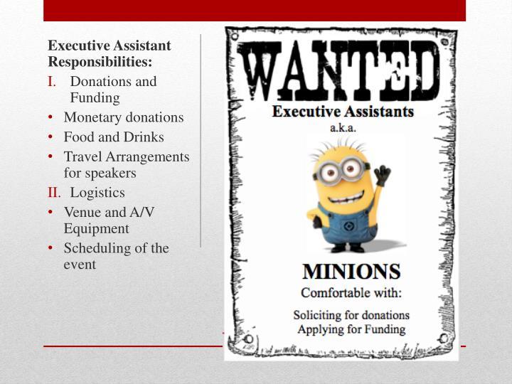 Executive Assistant Responsibilities: