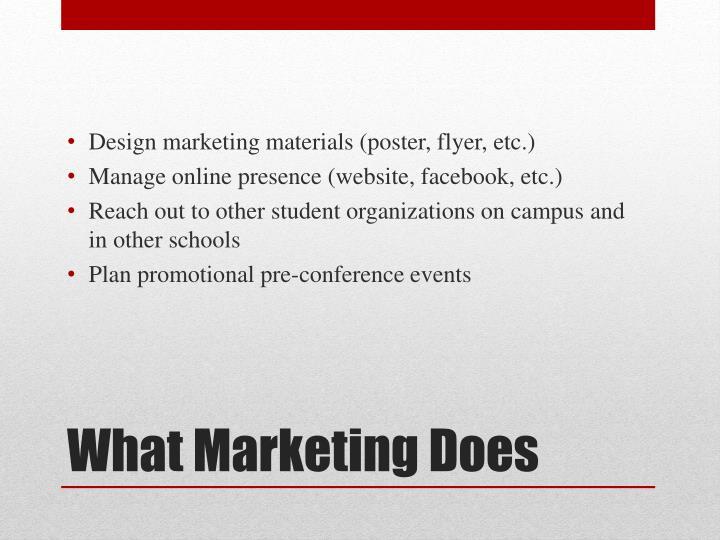 Design marketing materials (poster, flyer, etc.)