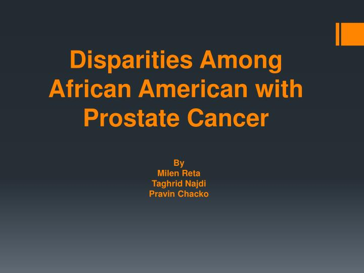 disparities among african american with prostate cancer n.