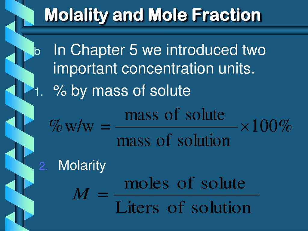 Ppt Molality And Mole Fraction Powerpoint Presentation Id5494305