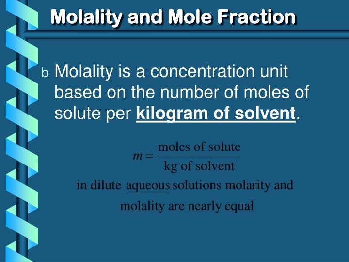 Molality and mole fraction1
