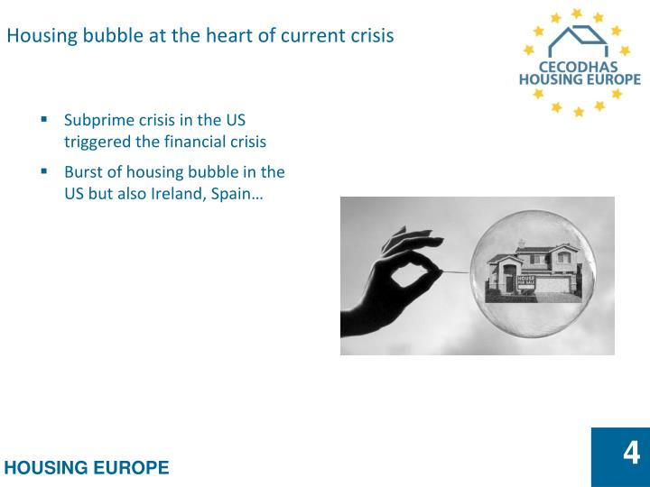 Housing bubble at the heart of current crisis