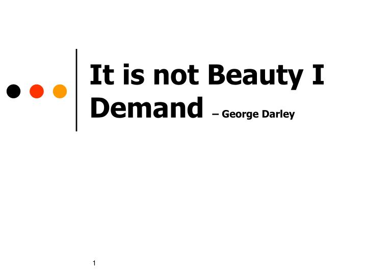 it is not beauty i demand george darley n.