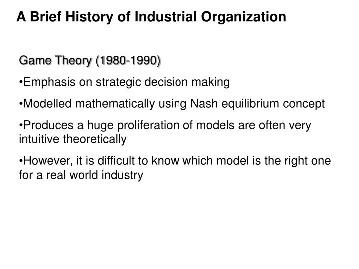 A Brief History of Industrial Organization