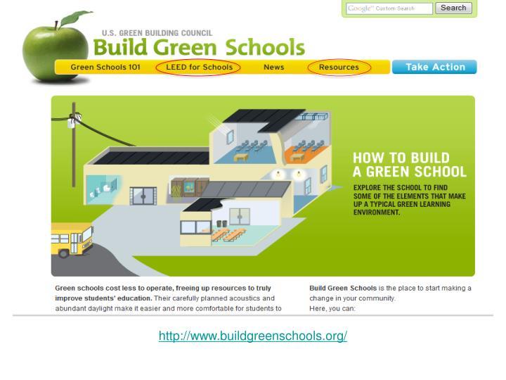 http://www.buildgreenschools.org/
