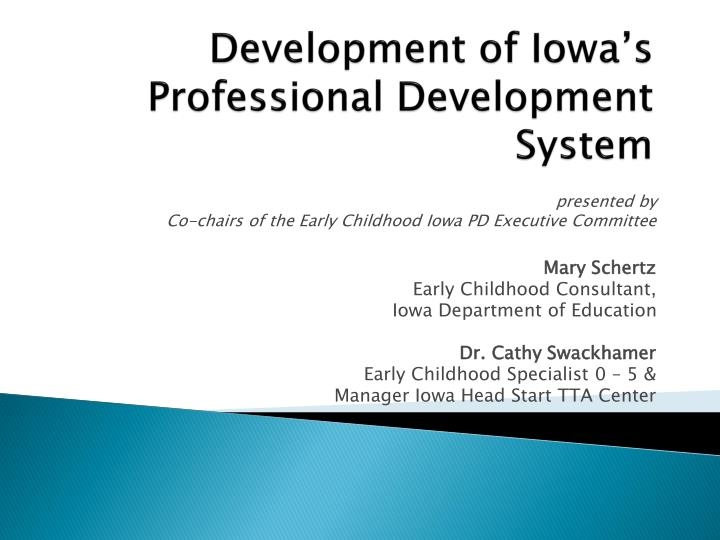 Ppt development of iowas professional development system development of iowas professional development system malvernweather Gallery