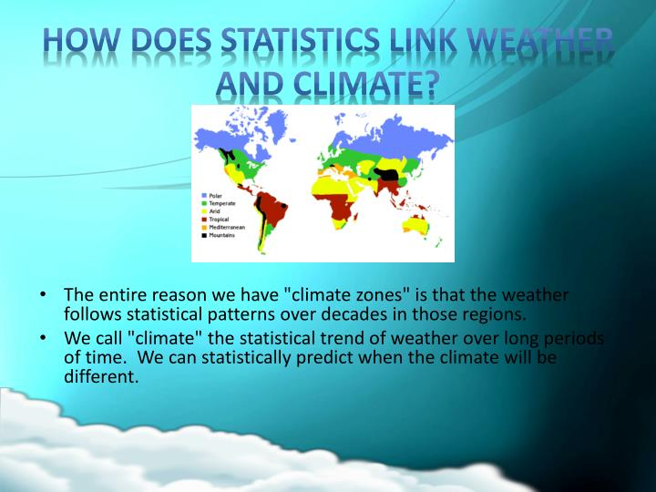How does statistics link weather and climate?