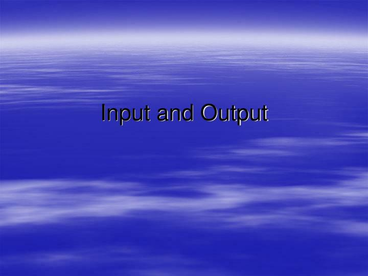 input and output n.