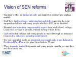 vision of sen reforms