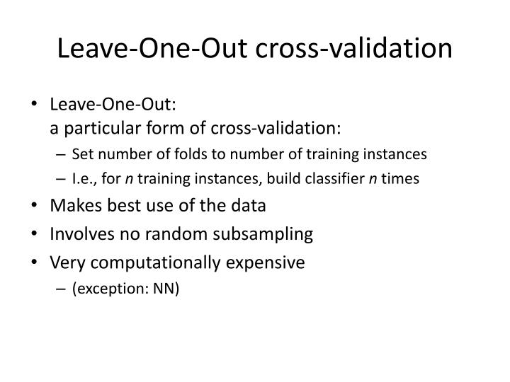 Leave-One-Out cross-validation
